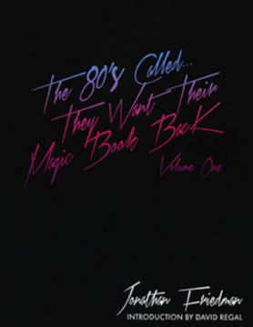 The 80s Called... They Want Their Magic Book Back Vol 1
