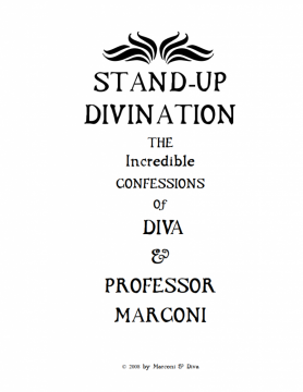 Stand Up Divination